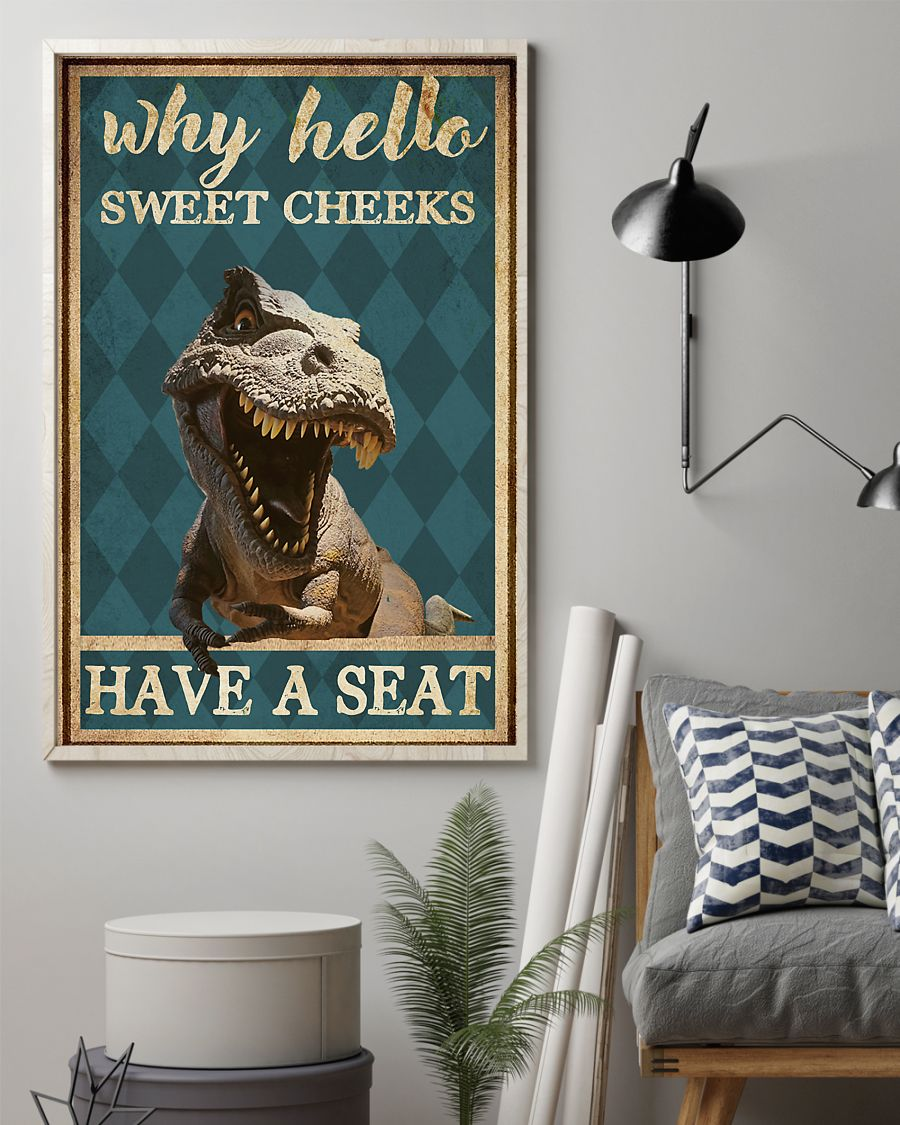 dinosaur why hello sweet cheeks have a seat retro poster 3