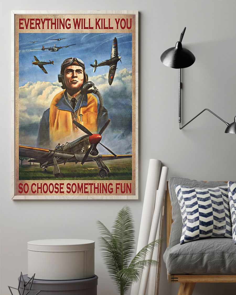 everything will kill you so choose something fun pilot poster 2