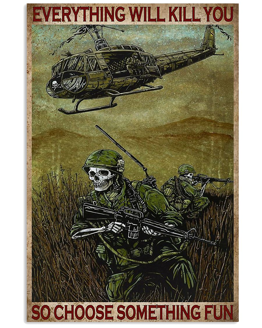 everything will kill you so choose something fun skull and helicopter retro poster 1