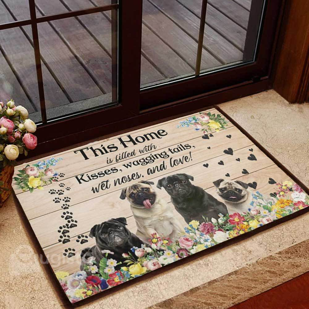 floral pug this home is filled with kisses wagging tails doormat 1 - Copy (3)