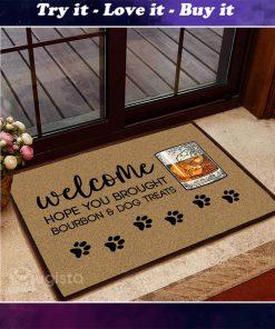hope you brought bourbon and dog treats doormat