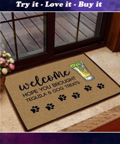 hope you brought tequila and dog treats doormat