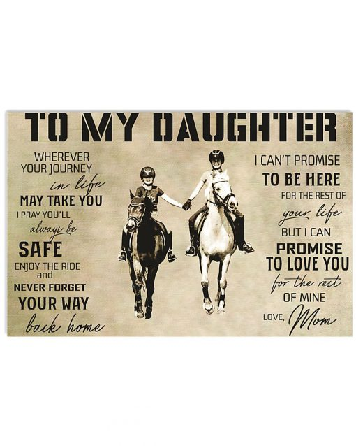 horse to my daughter love mom poster 3