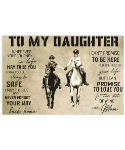 horse to my daughter love mom poster 4