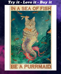 in a sea of fish be a purrmaid cat retro poster