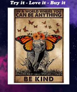 in a world where you can be anything be kind elephant retro poster