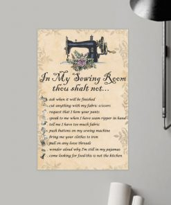 in my sewing room thou shalt not bedroom decor poster 2