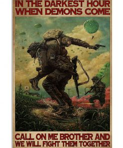 in the darkest hour when demons come call on me military retro poster 2