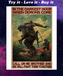 in the darkest hour when demons come call on me military retro poster