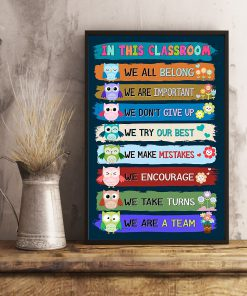 in this classroom we all belong we are a team back to school poster 2