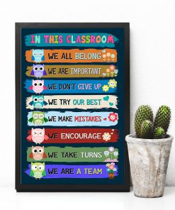 in this classroom we all belong we are a team back to school poster 3