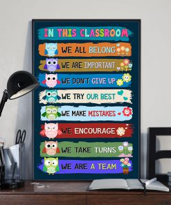 in this classroom we all belong we are a team back to school poster 4