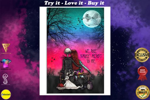jack skellington and sally we are simply meant to be retro poster