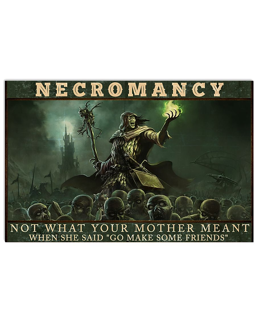 necromancy not what your mother meant when she said go make some friends poster 1