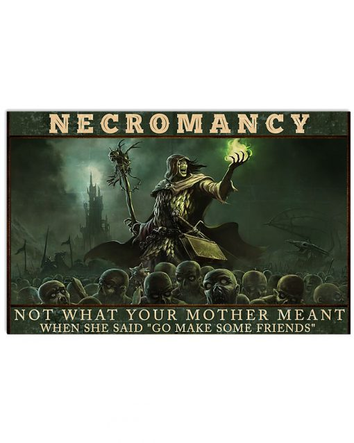 necromancy not what your mother meant when she said go make some friends poster 4