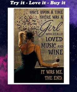 once upon a time there was a girl who really loved music and wine poster