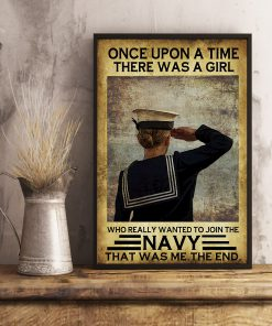 once upon a time there was a girl who really wanted to join the navy retro poster 4