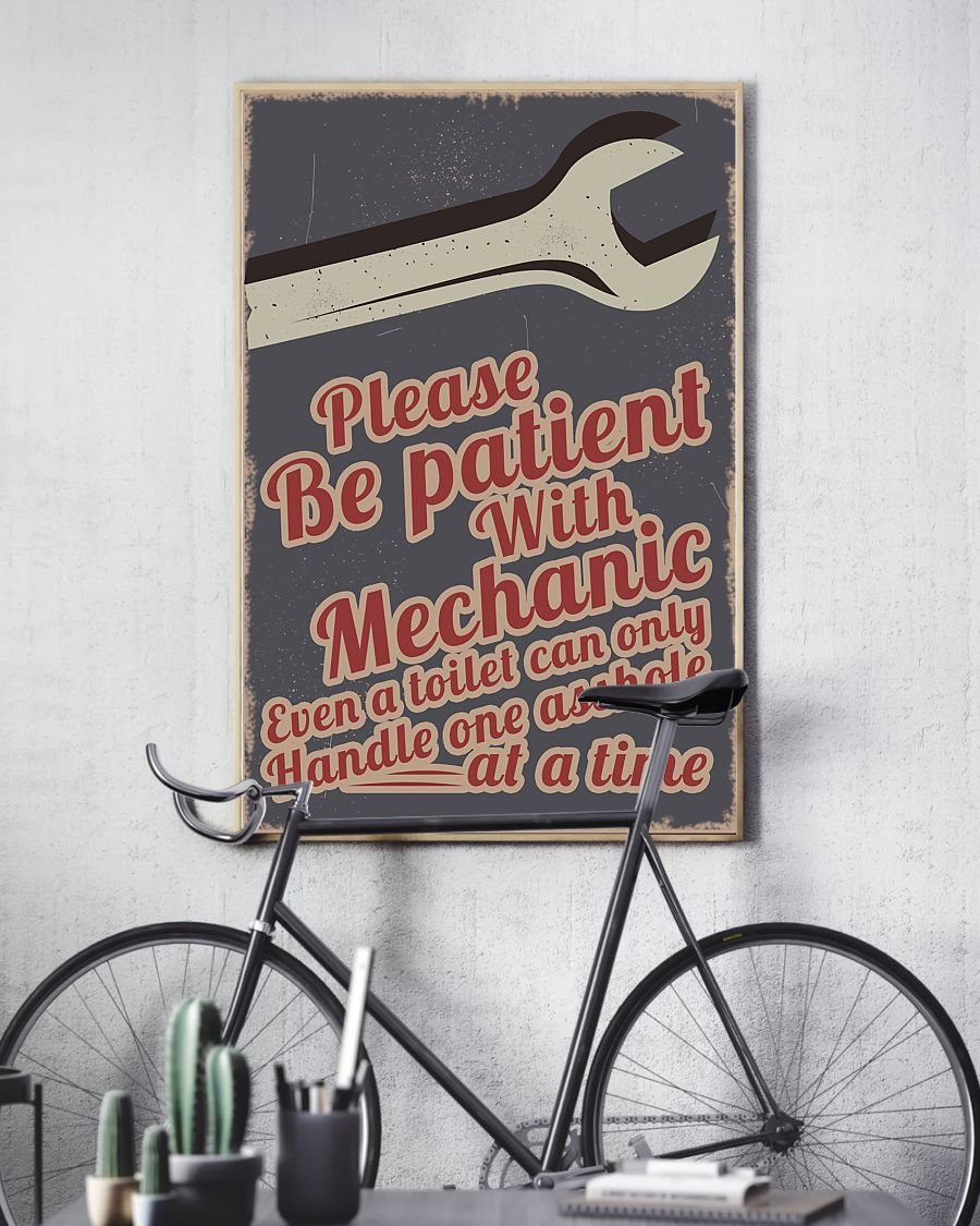 please be patient with mechanic even a toilet can only handle one asshole at a time retro poster 3