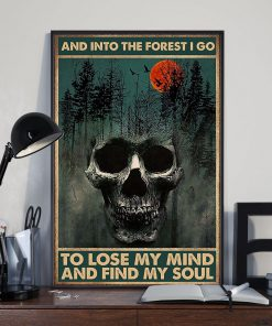 skull forest and into the forest i go to lose my mind and find my soul retro poster 2