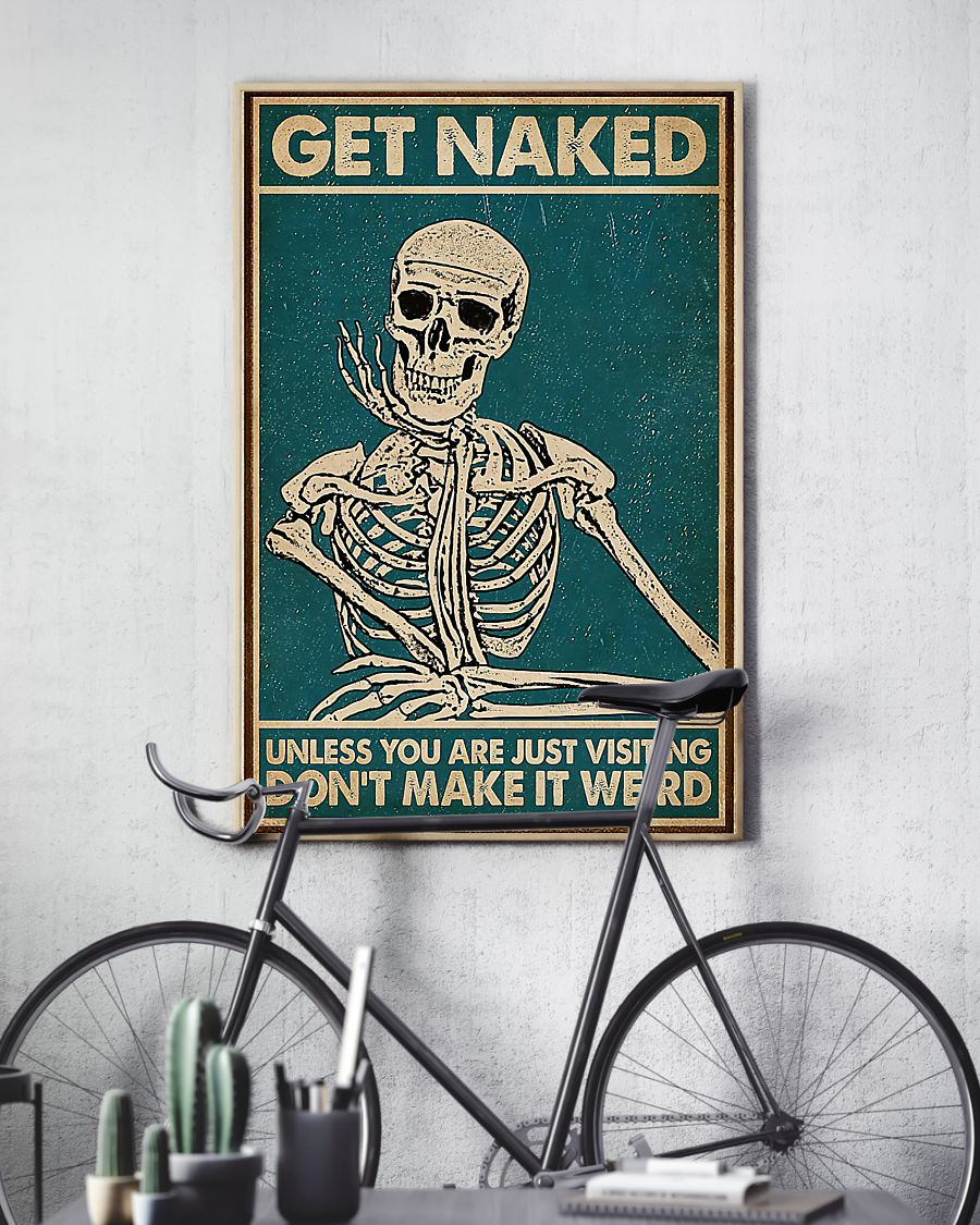 skull get naked unless you are just visiting dont make it weird retro poster 4