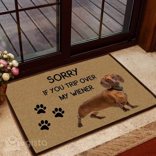 sorry if you trip over my wiener dachshund doormat 1