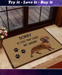 sorry if you trip over my wiener dachshund doormat