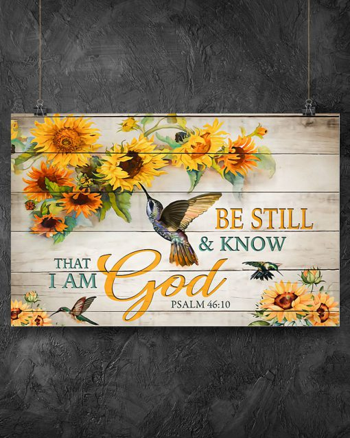 sunflower be still and know that i am God poster 2