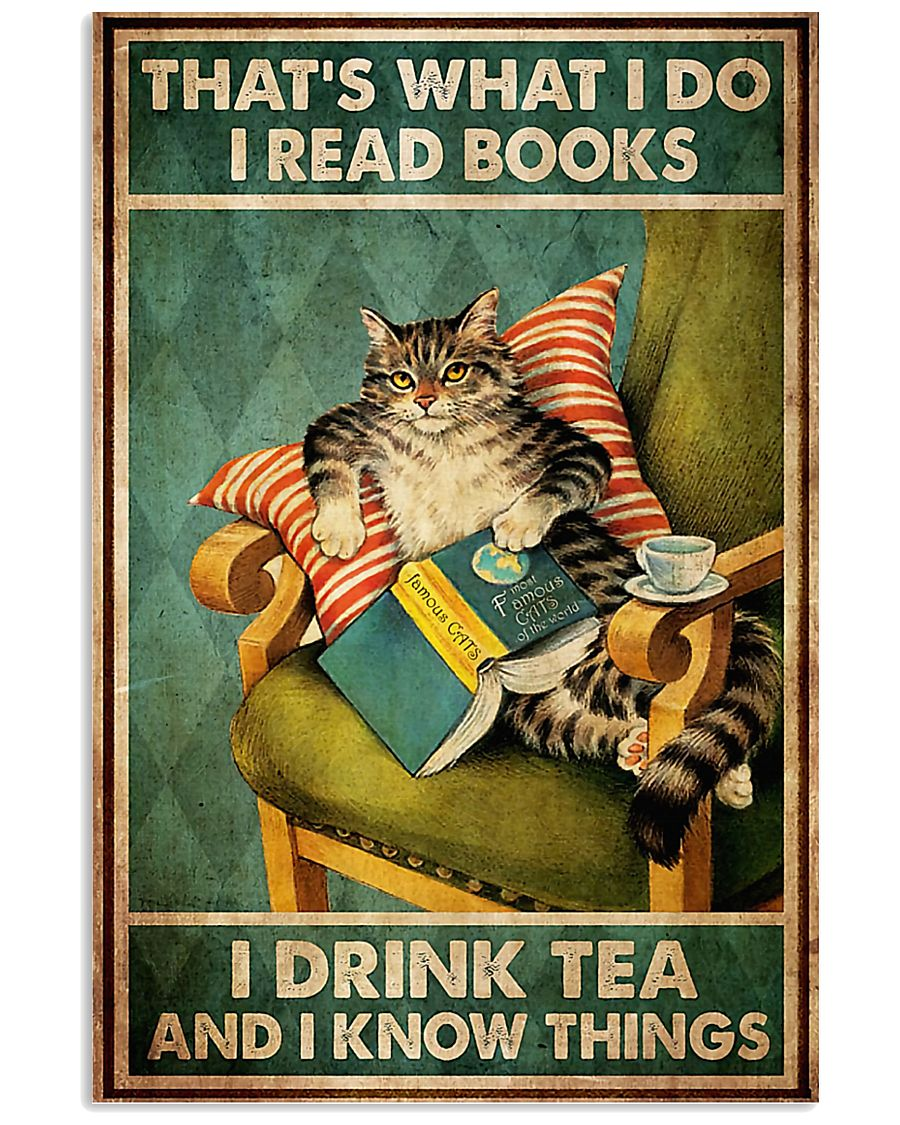 thats what i do i read books i drink tea and i know things cat retro poster 1