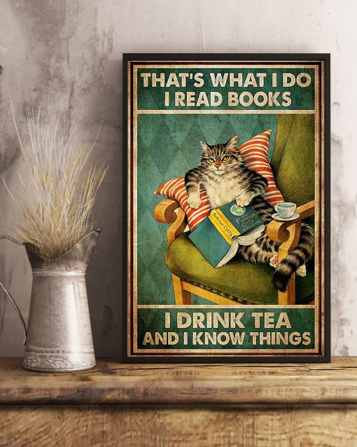 thats what i do i read books i drink tea and i know things cat retro poster 3