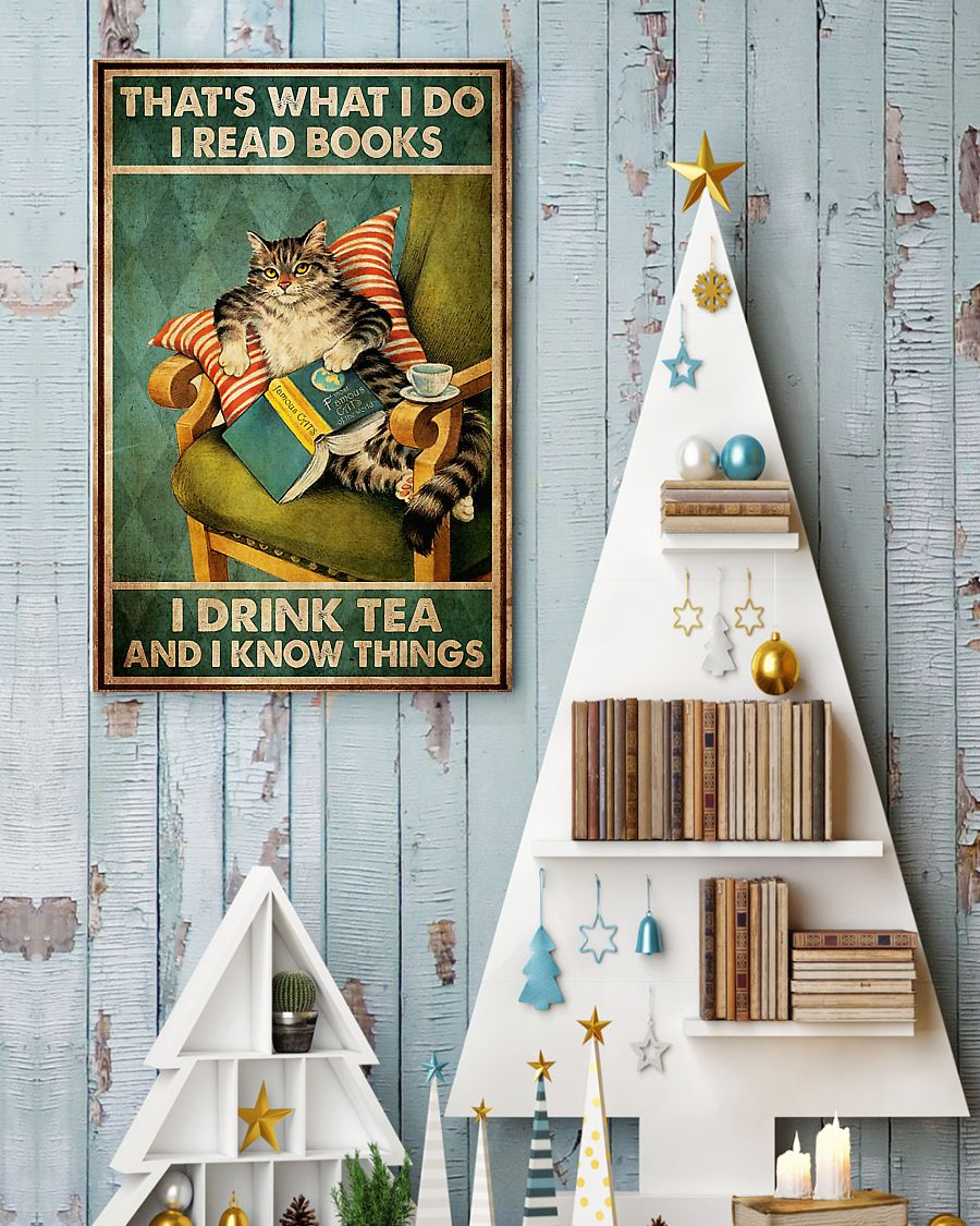thats what i do i read books i drink tea and i know things cat retro poster 4