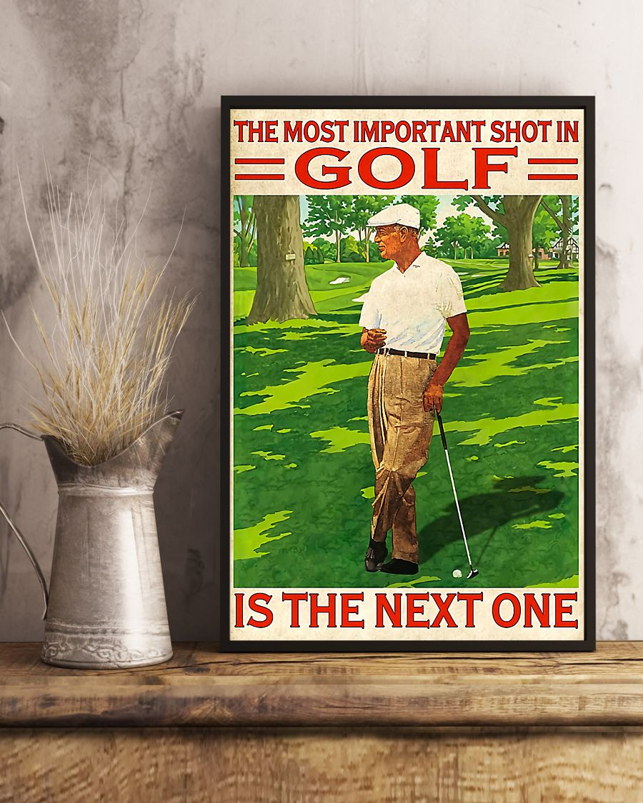 the most important shot in golf is the next one retro poster 3