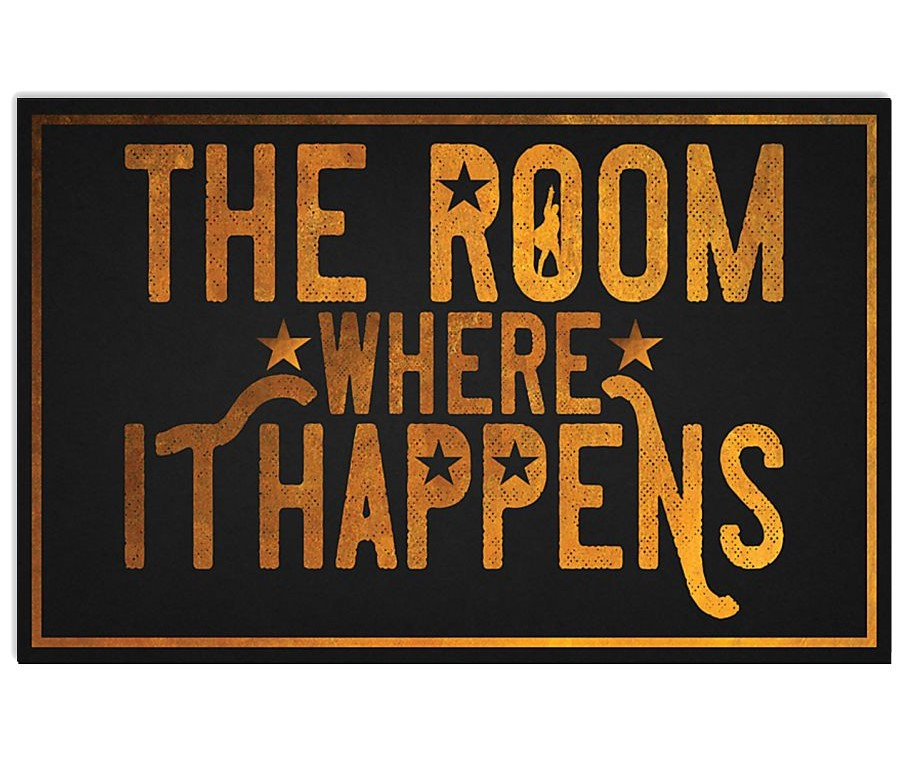 the room where it happens retro poster 1