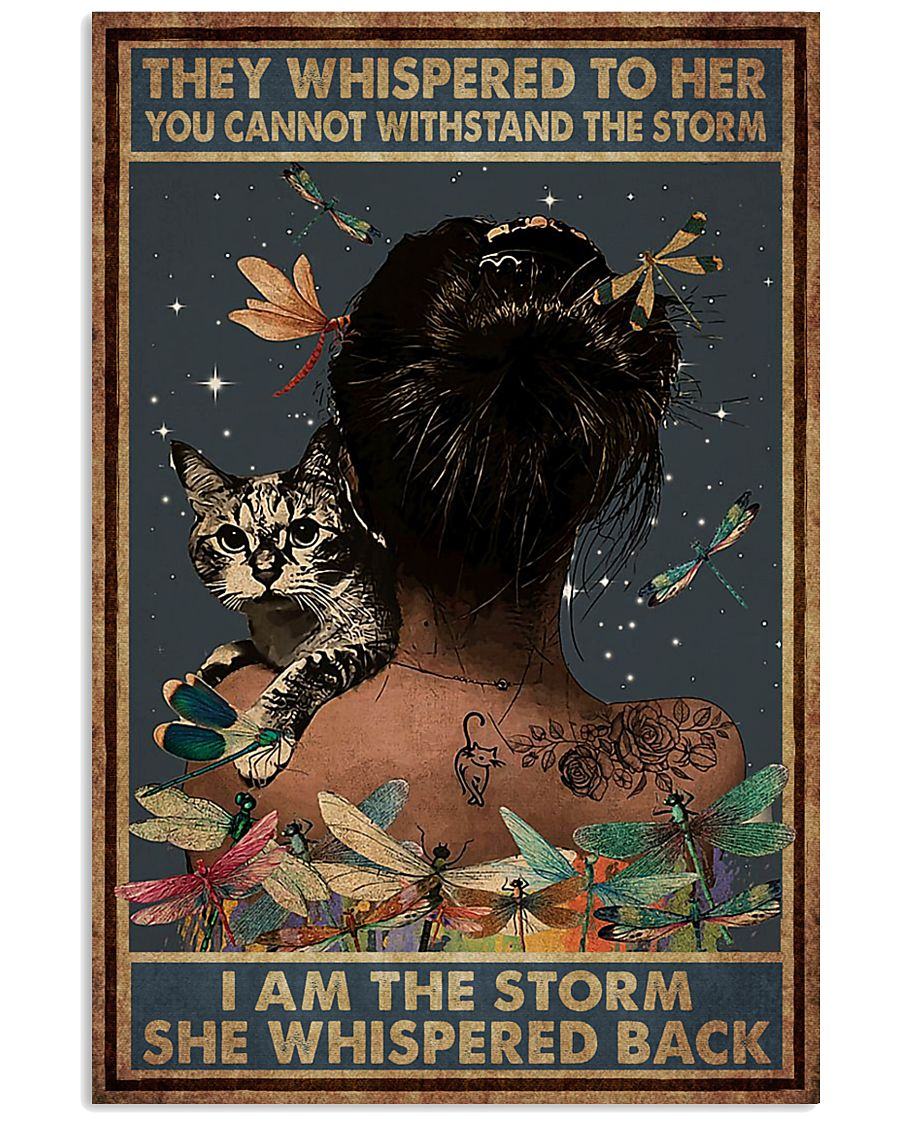 they whispered to her you can't withstand the storm dragonfly and cat retro poster 1