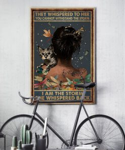 they whispered to her you can't withstand the storm dragonfly and cat retro poster 3