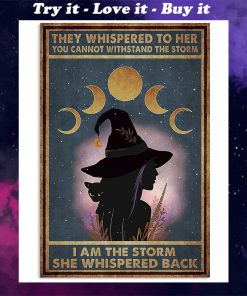 they whispered to her you can't withstand the storm witch girl and black cat retro poster