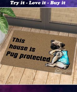this house is pug protected i love dad tattoo doormat