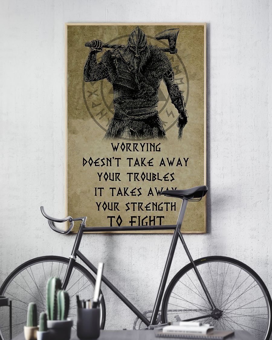 viking worrying doesnt take away your troubles it takes away poster 3