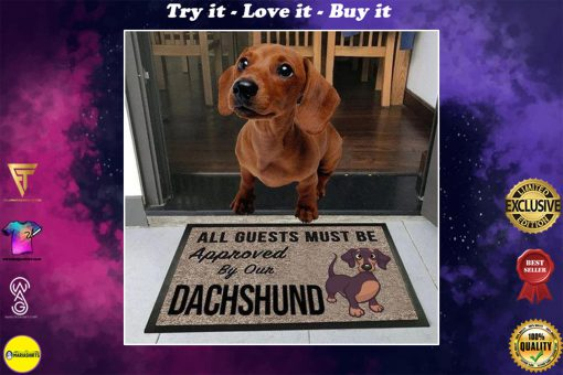vintage all guests must be approved by our dachshund doormat