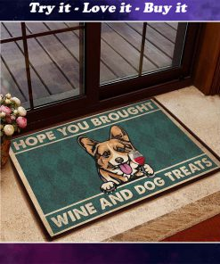 vintage corgi hope you brought wine and dogs treats doormat