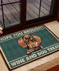 vintage dachshund hope you brought wine and dogs treats doormat 1 - Copy