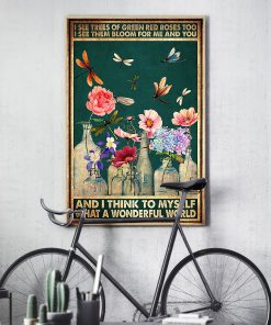 vintage dragonfly and flower i see trees of green red roses poster 4