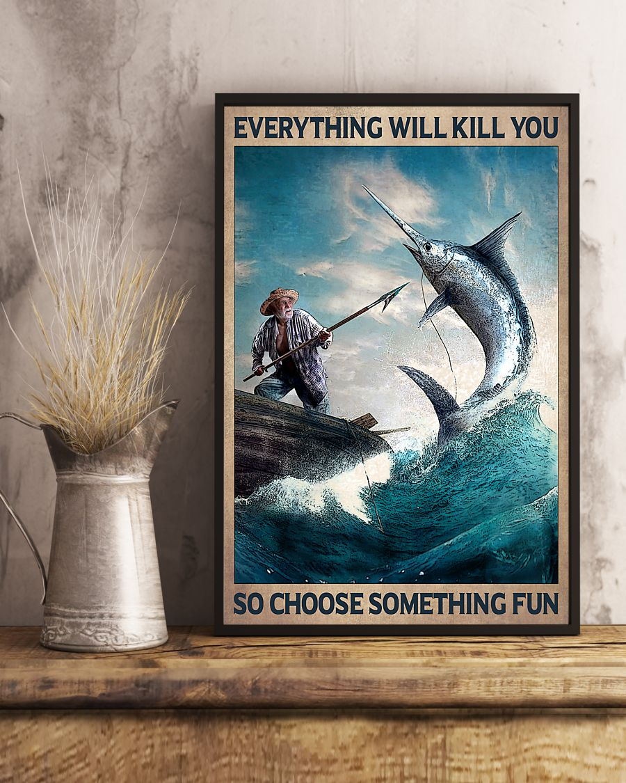 vintage everything will kill you so choose something fun old man and the sea poster 3