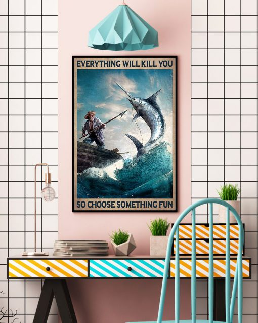 vintage everything will kill you so choose something fun old man and the sea poster 4