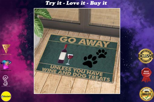 vintage go away unless you have wine and dog treats doormat