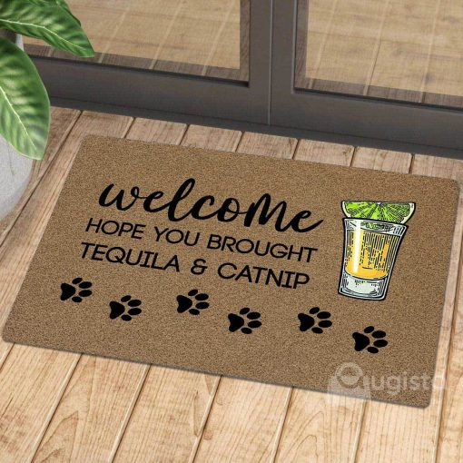 vintage welcome hope you brought tequila and catnip doormat 1 - Copy
