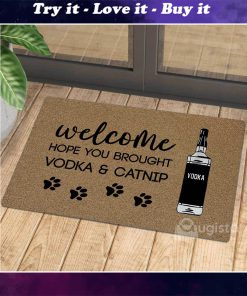 vintage welcome hope you brought vodka and catnip doormat