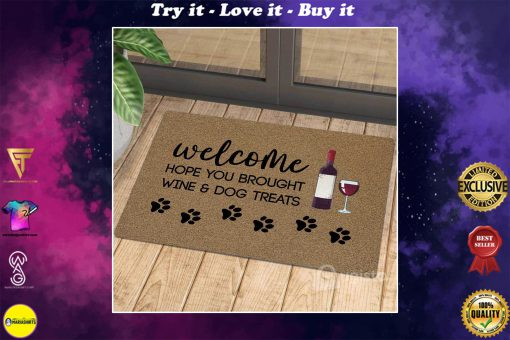 vintage welcome hope you brought wine and dog treats doormat