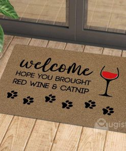 welcome hope you brought red wine and catnip doormat 1