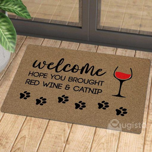 welcome hope you brought red wine and catnip doormat 1 - Copy (3)