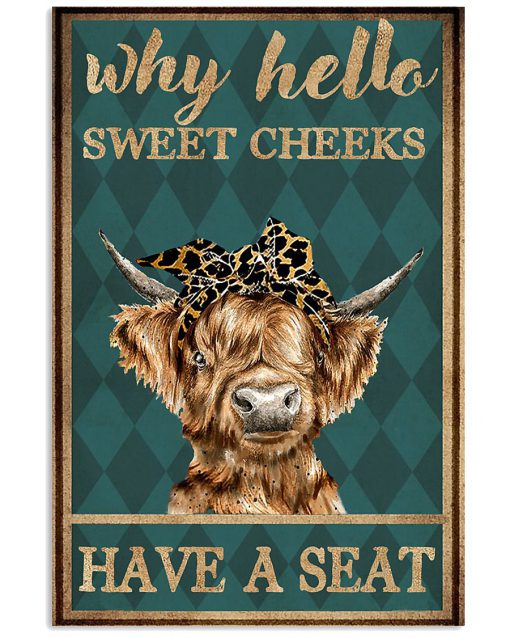 why hello sweet cheeks have a seat cow retro poster 1